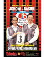 Mengapa Pilih Jokowi-Basuki?